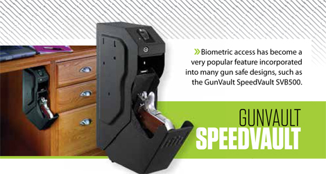 Biometric access has become a very popular feature incorporated into many gun safe designs, such as the GunVault SpeedVault SVB500. MSRP: $334.99.