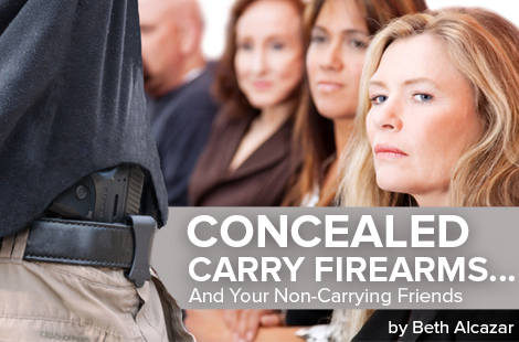 Concealed Carry Firearms…and Your Non-Carrying Friends