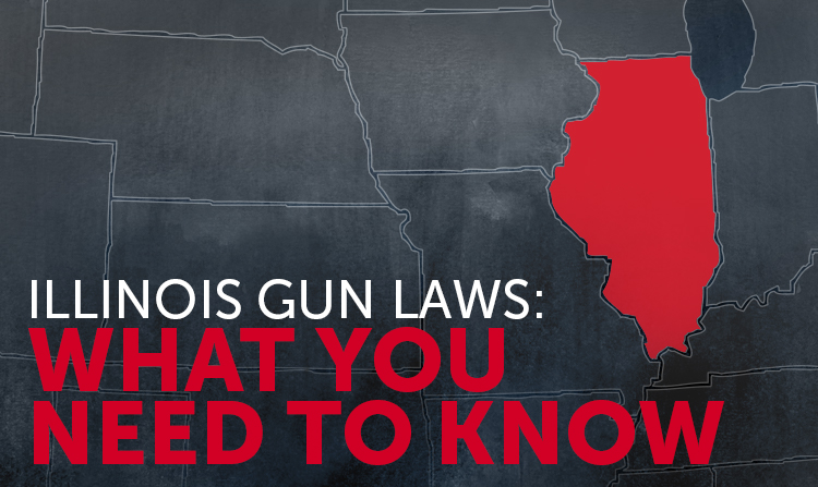 Illinois Gun Laws: What You Need to Know