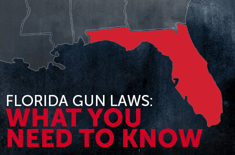 Florida Gun Laws: What You Need to Know
