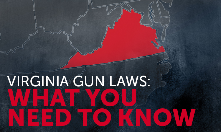 Virginia Gun Laws: What You Need to Know