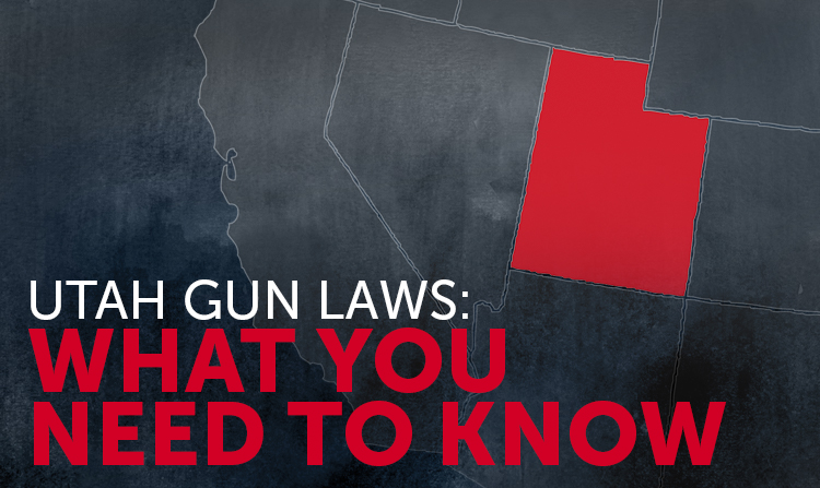 Utah Gun Laws: What You Need to Know
