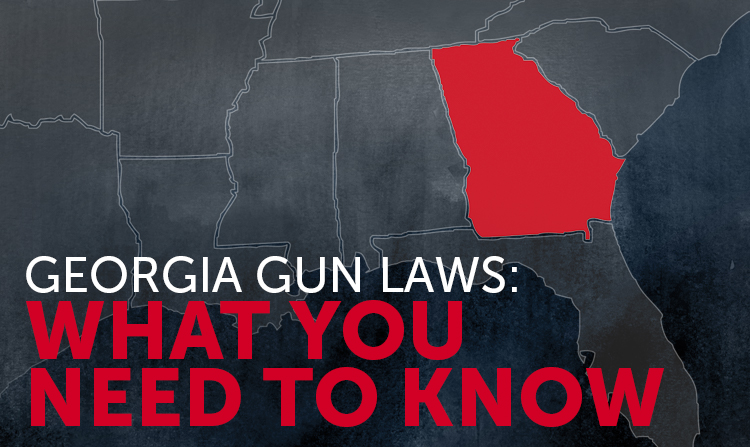 Georgia Gun Laws: What You Should Know