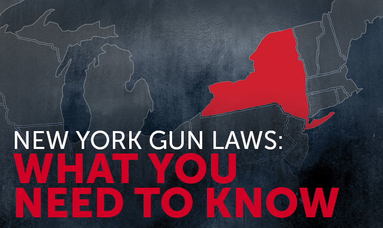 New York State Gun Laws: What You Should Know