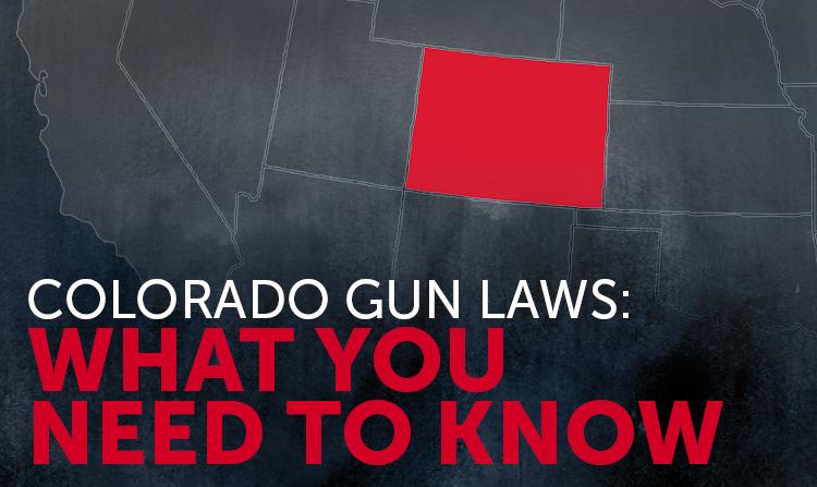 Colorado Gun Laws: What You Should Know