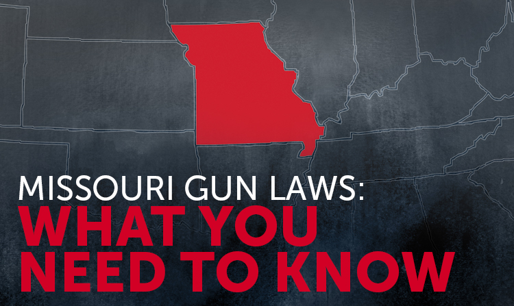Missouri Gun Laws: What You Need to Know