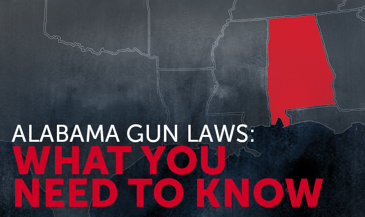 Alabama Gun Laws: What You Need to Know