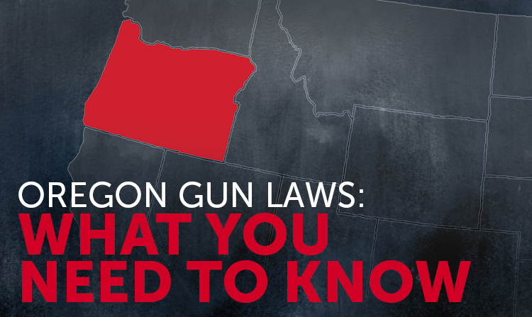 Oregon Gun Laws: What You Need to Know