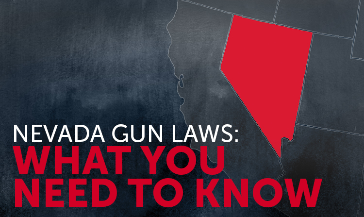 Nevada Gun Laws: What You Should Know