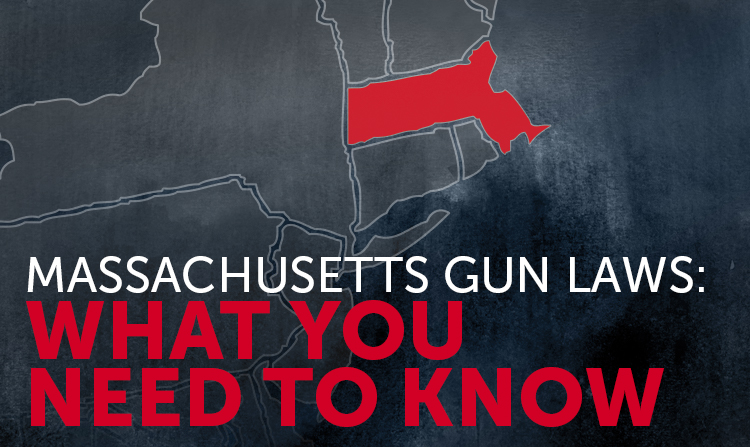 Massachusetts Gun Laws: What You Should Know