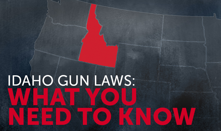 Idaho Gun Laws: What You Should Know
