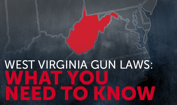 West Virginia Gun Laws: What You Should Know