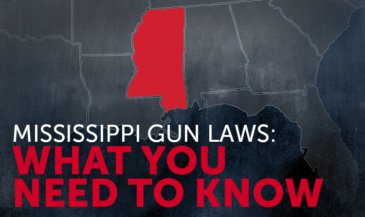 Mississippi Gun Laws: What You Should Know
