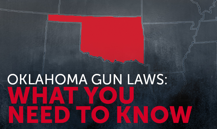 Oklahoma Gun Laws: What You Need to Know