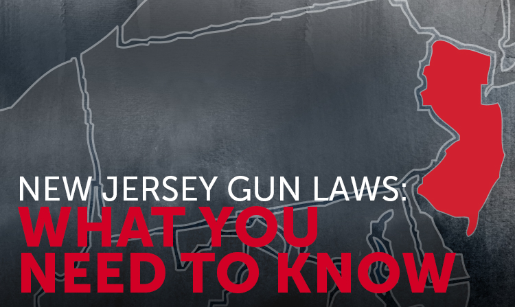 New Jersey Gun Laws: What You Need to Know