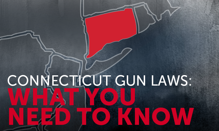 Connecticut Gun Laws: What You Need to Know