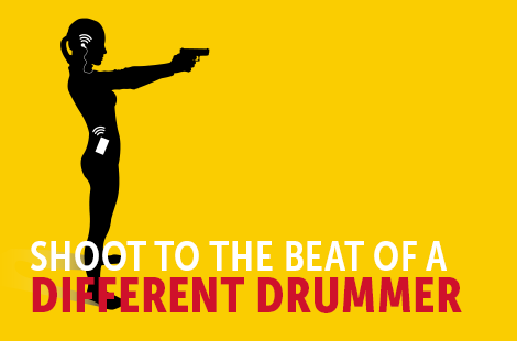 Shoot to the Beat of a Different Drummer