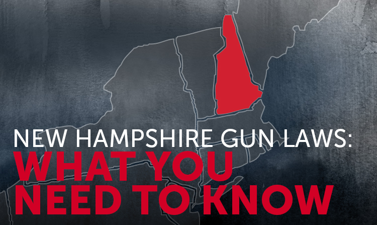 New Hampshire Gun Laws: What You Need to Know