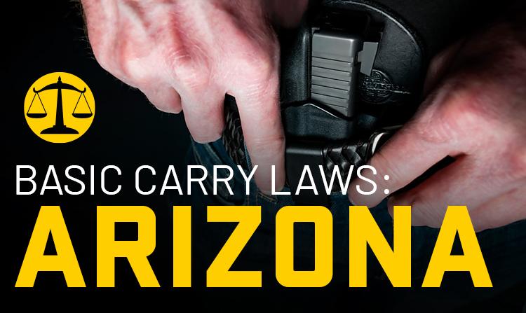 Basic Carry Laws: Arizona