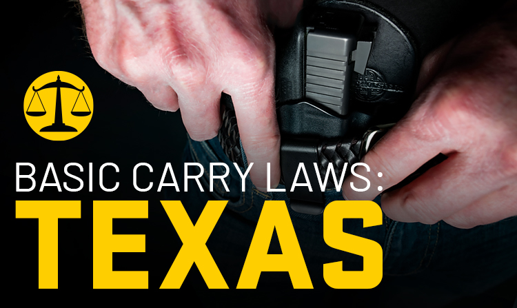 Basic Carry Laws: Texas