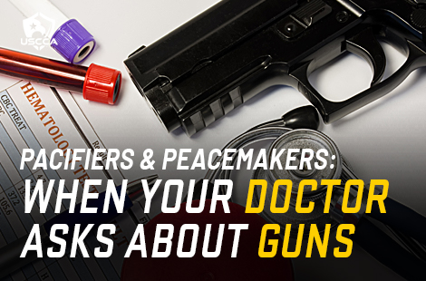 When Doctors Ask About Guns