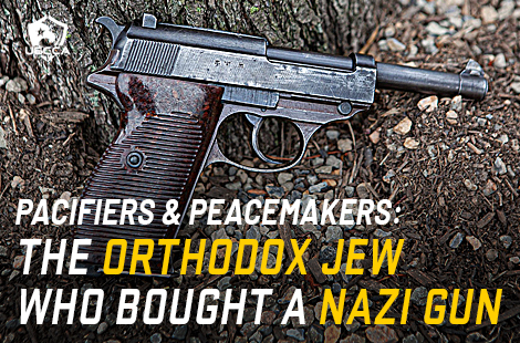 The Orthodox Jew Who Bought a Nazi Gun