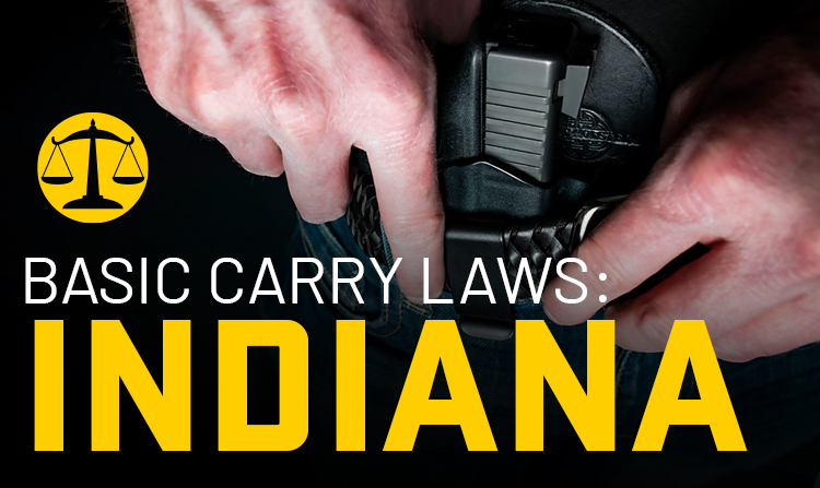 Basic Carry Laws: Indiana