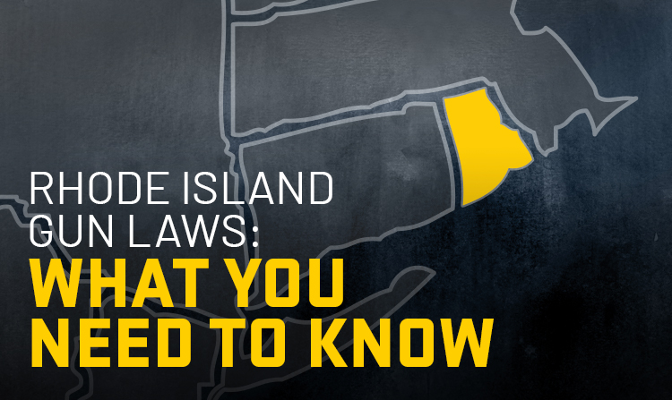 Rhode Island Gun Laws: What You Need to Know