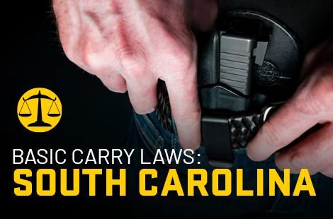 Basic Carry Laws: South Carolina