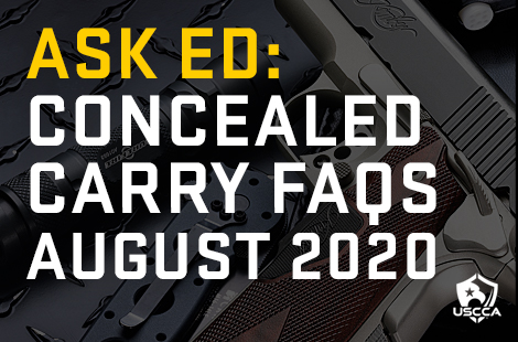 Ask Ed: Concealed Carry FAQs — August 2020