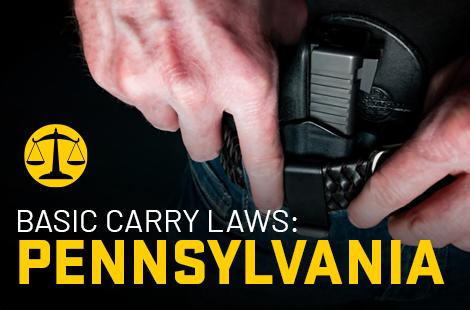 Basic Carry Laws: Pennsylvania