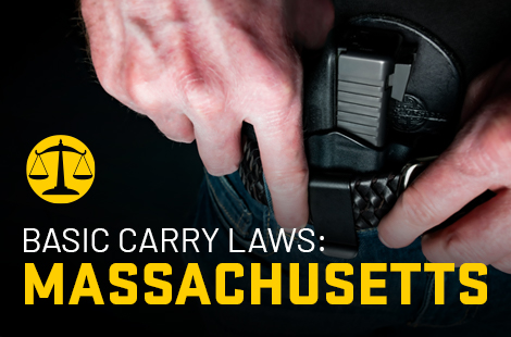 Basic Carry Laws: Massachusetts